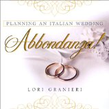 Abbondanza - Planning an Italian wedding