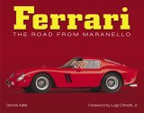 Ferrari - The Road from Maranello
