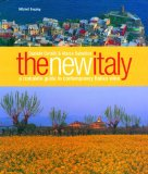 The New Italy - A complete guide to contemporary Italian wine