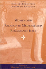 Women and Religion in Medieval and Renaissance Italy